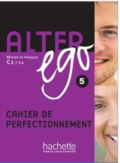 Picture of ALTER EGO 5 - CAHIER DE PERFECTIONNEMENT