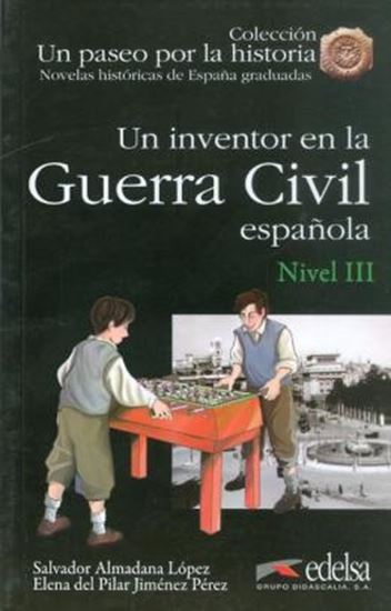 Picture of UN INVENTOR EN LA GUERRA CIVIL ESPANOLA - NIVEL 3