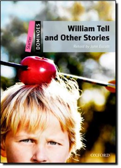 Picture of WILLIAM TELL & OTHER STORIES (DOM ST) 2ND EDITION