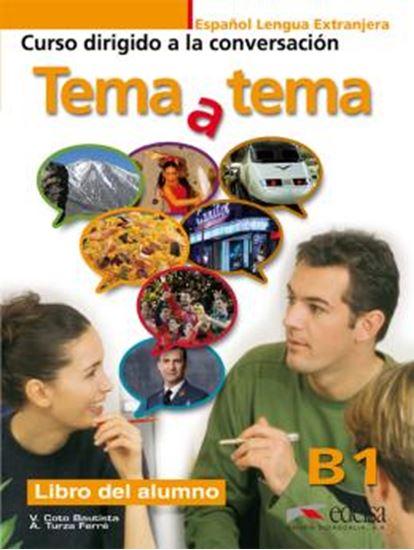 Picture of TEMA A TEMA B1 - CURSO DE CONVERSACION - LIBRO DEL ALUMNO