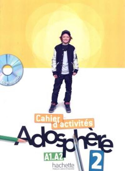 Picture of ADOSPHERE 2 (A1.2-A2) - CAHIER D´ACTIVITES + CD-ROM