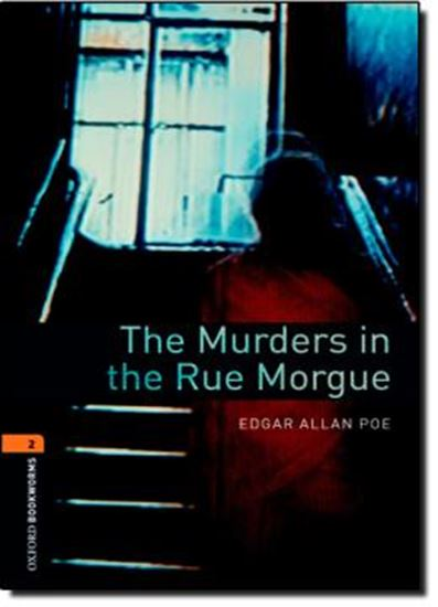 Picture of THE MURDERS IN THE RUE MORGUE - OXFORD BOOKWORMS LIBRARY 2