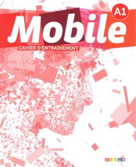 Picture of MOBILE 1 (A1) -  CAHIER D´EXERCICES