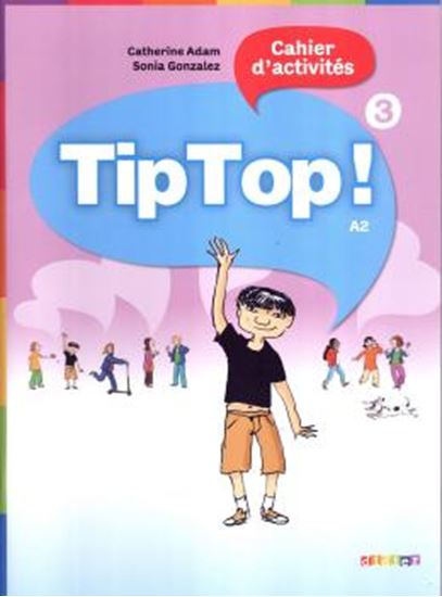 Picture of TIP TOP! 3 - CAHIER D´ACTIVITES