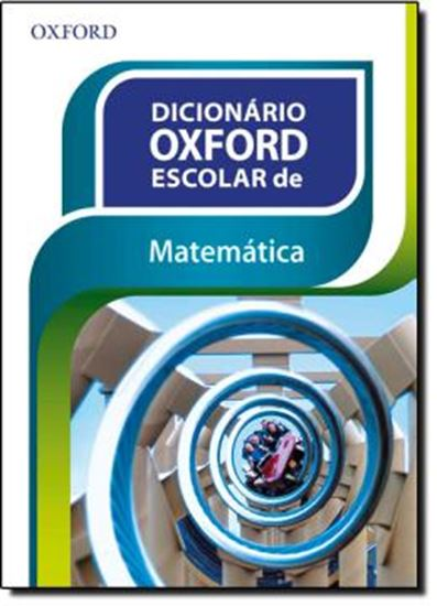 Picture of DICIONARIO OXFORD ESCOLAR DE MATEMATICA