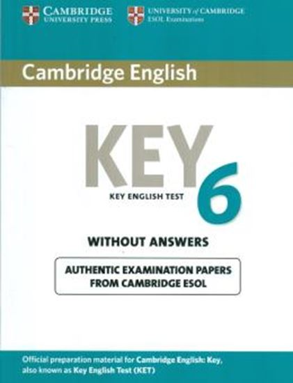 Picture of CAMBRIDGE ENGLISH KEY 6 STUDENTS BOOK WITHOUT ANSWERS