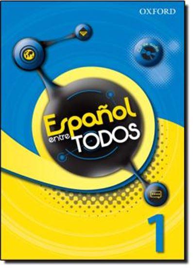 Picture of ESPANOL ENTRE TODOS 1 LIBRO DEL ALUMNO CON CD