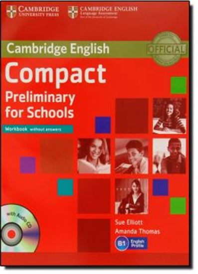 Picture of COMPACT PRELIMINARY FOR SCHOOLS WORKBOOK WITHOUT ANSWERS WITH AUDIO CD