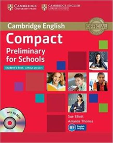 Picture of COMPACT PRELIMINARY FOR SCHOOLS STUDENTS BOOK WITHOUT ANSWERS WITH CD-ROM