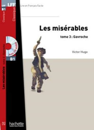 Picture of LES MISERABLES, TOME 3 ( GAVROCHE ) + CD MP3