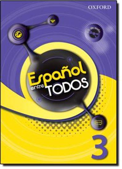 Picture of ESPANOL ENTRE TODOS 3 LIBRO DEL ALUMNO CON CD