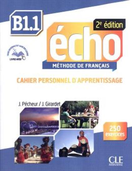 Picture of ECHO B1.1 - CAHIER PERSONNEL D´EXERCICES - 2ª ED