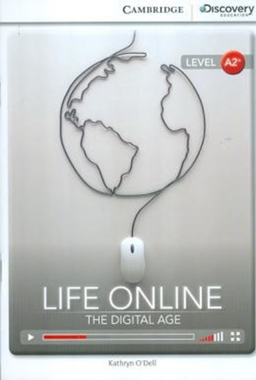Picture of LIFE ONLINE: THE DIGITAL AGE - BOOK WITH ONLINE ACCESS A2+