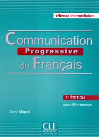 Picture of COMMUNICATION PROGRESSIVE DU FRANCAIS - NIVEAU INTERMEDIAIRE - LIVRE + CD AUDIO