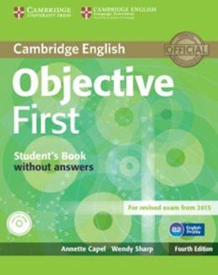 Picture of CAMBRIDGE ENGLISH OBJECTIVE FIRST SB WITHOUT ANSWERS WITH CD-ROM - 4TH ED