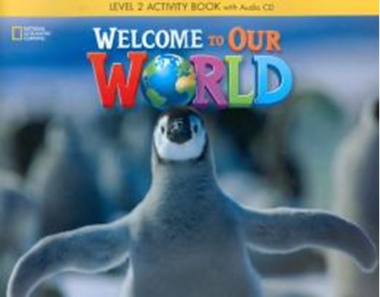 Picture of WELCOME TO OUR WORLD 2 ACTIVITY BOOK WITH AUDIO CD