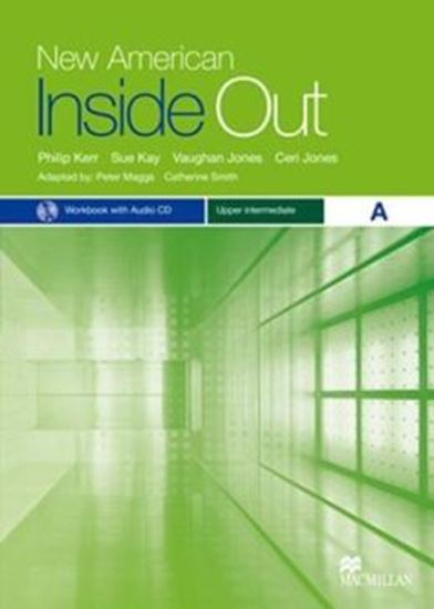 Picture of NEW AMERICAN INSIDE OUT UPPER-INTERMEDIATE WB A WITH AUDIO CD WITH KEY