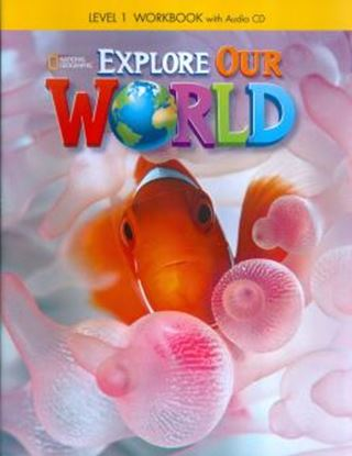 Imagem de EXPLORE OUR WORLD 1 WORKBOOK WITH AUDIO CD