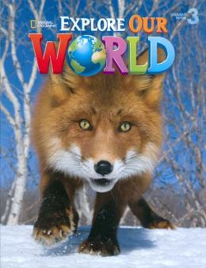 Picture of EXPLORE OUR WORLD 3 STUDENTS BOOK