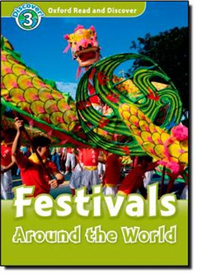 Picture of FESTIVAL - AROUND THE WORLD - OXFORD READ AND DISCOVER 3 -