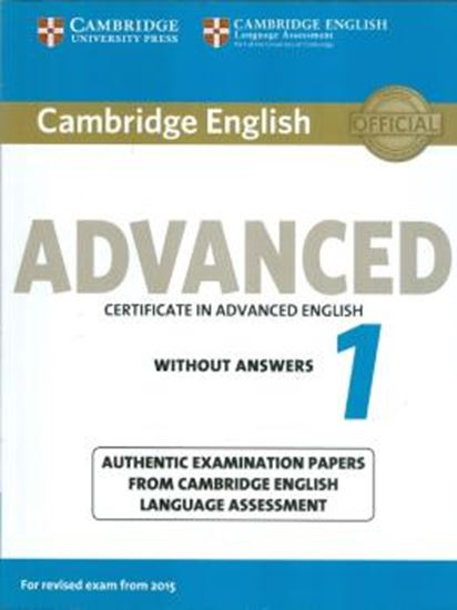 Picture of CAMBRIDGE ENGLISH ADVANCED 1 FOR REVISED EXAM FROM 2015