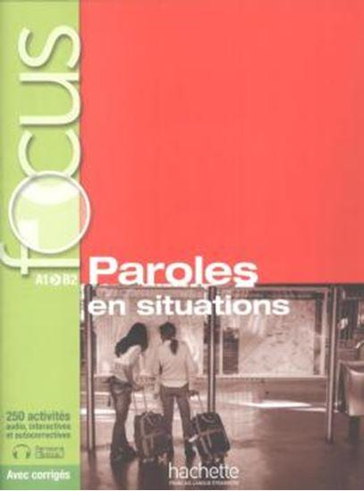 Picture of FOCUS A1/B2 - PAROLES EN SITUATIONS + CD AUDIO + CORRIGES + PARCOURS DIGITAL