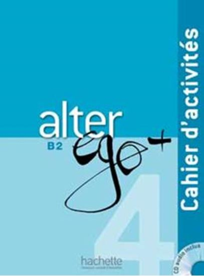 Picture of ALTER EGO + 4 - CAHIER D´ACTIVITES + CD AUDIO