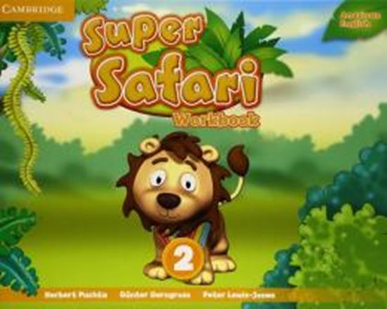 Picture of SUPER SAFARI 2 AMERICAN ENGLISH WB