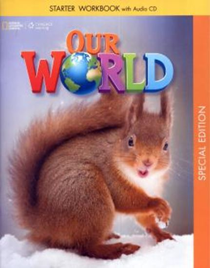 Picture of OUR WORLD STARTER WORKBOOK WITH AUDIO CD - AMERICAN - SPECIAL EDITION