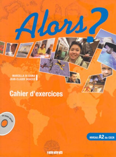 Picture of ALORS? A2 - CAHIER D´EXERCICES + CD AUDIO
