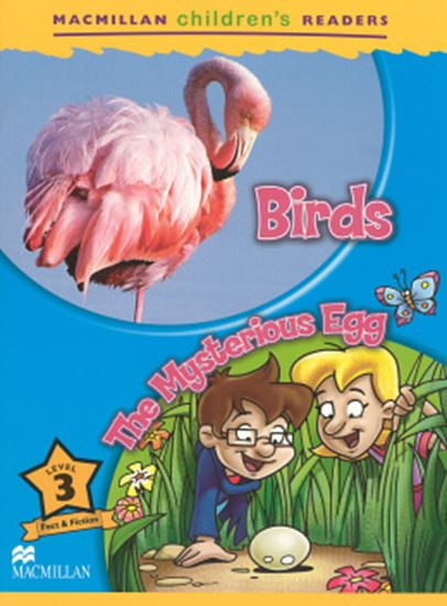 Picture of BIRDS - THE MYSTERIOUS EGG - MACMILLAN CHILDREN´S READERS LEVEL 3
