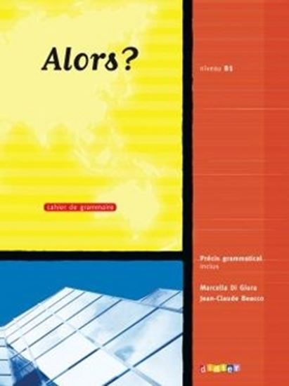 Picture of ALORS? B1 - CAHIER D´EXERCICES