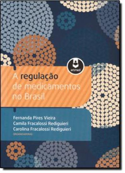 Picture of REGULACAO DE MEDICAMENTOS NO BRASIL, A