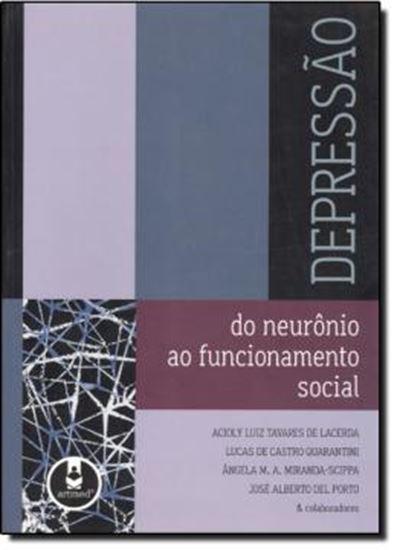 Picture of DEPRESSAO - DO NEURONIO AO FUNCIONAMENTO SOCIAL