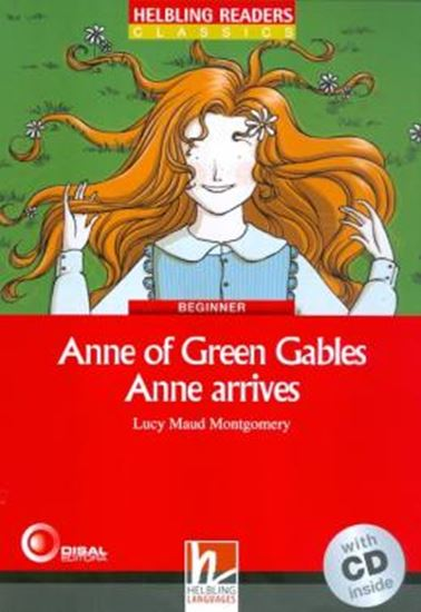 Picture of ANNE OF GREEN GABLES - ANNE ARRIVES - WITH CD - BEGINNER