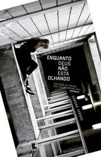 Picture of ENQUANTO DEUS NAO ESTA OLHANDO