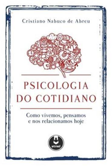 Picture of PSICOLOGIA DO COTIDIANO 1ª EDICAO