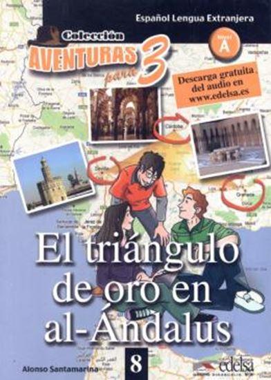 Picture of AVENTURAS PARA 3 - EL TRIANGULO DE ORO EN AL-ANDALUS