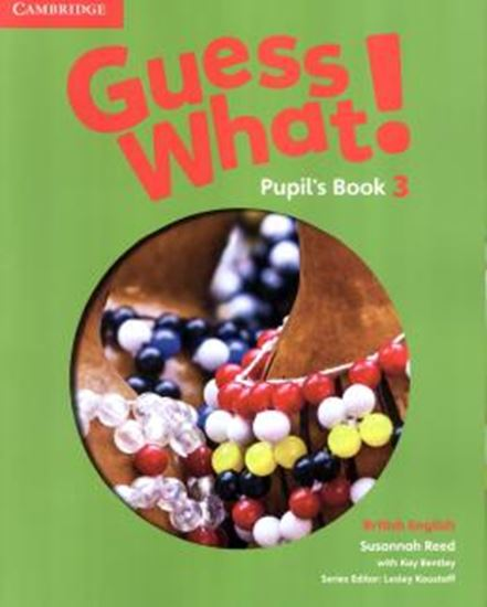 Picture of GUESS WHAT! 3 PUPIL´S BOOK - BRITISH