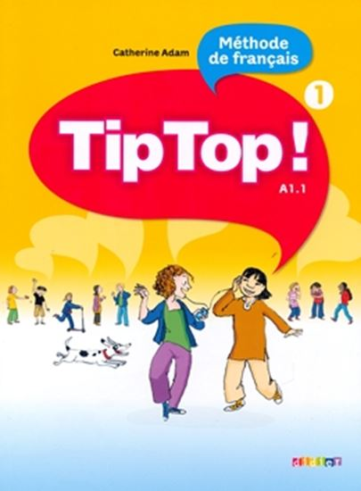 Picture of TIP TOP! - LIVRE DE L´ELEVE 1