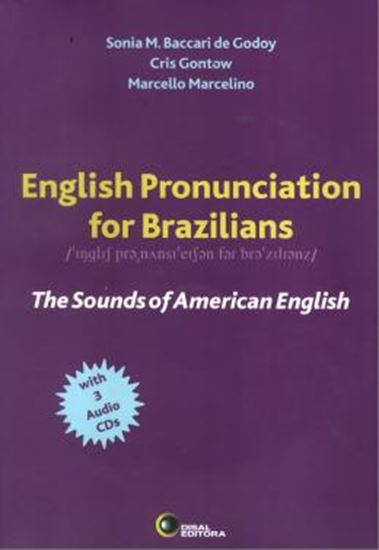 Picture of ENGLISH PRONUNCIATION FOR BRAZILIANS - THE SOUNDS OF AMERICAN ENGLISH - WITH AUDIO CD (3)