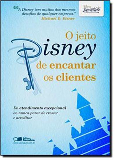 Picture of O JEITO DISNEY DE ENCANTAR OS CLIENTES