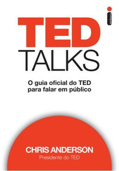 Picture of TED TALKS - O GUIA OFICIAL DO TED PARA FALAR EM PUBLICO