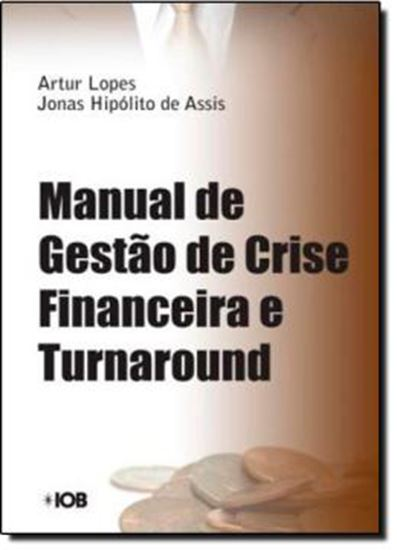 Picture of MANUAL DE GESTAO DE CRISE FINANCEIRA E TURNAROUND