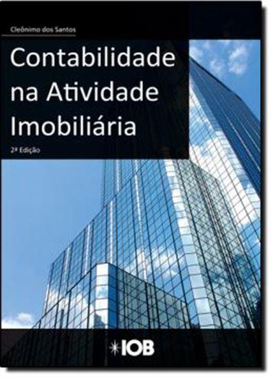Picture of CONTABILIDADE NA ATIVIDADE IMOBILIARIA - ASPECTOS CONTABEIS E FISCAIS - 2ª EDICAO