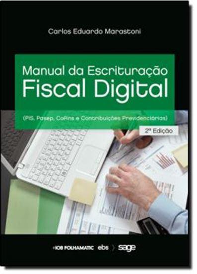 Picture of MANUAL DA ESCRITURACAO FISCAL DIGITAL PIS, COFINS E CONTRIBUICAO PREVIDENCIARIA
