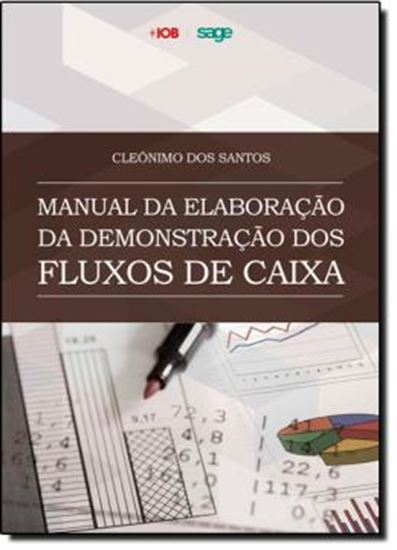 Picture of MANUAL DE ELABORACAO DA DEMONSTRACAO DOS FLUXOS DE CAIXA