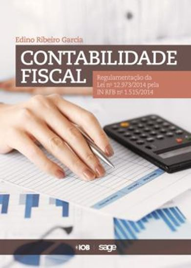 Picture of CONTABILIDADE FISCAL REGULAMENTACAO DA LEI 129732014 PELAS IN RFB 1515 E 1520