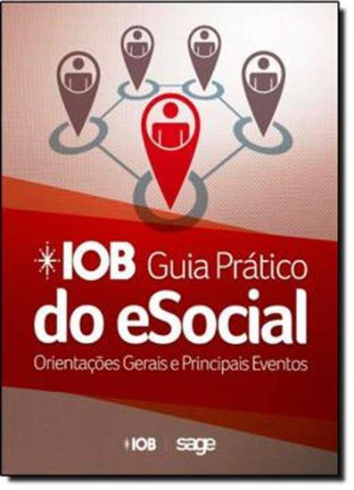 Picture of IOB - GUIA PRATICO DO ESOCIAL - ORIENTACOES GERAIS E PRINCIPAIS EVENTOS