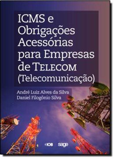 Picture of ICMS E OBRIGACOES ACESSORIAS PARA EMPRESAS DE TELECOM